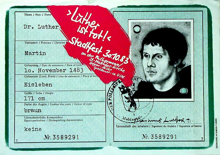 Luther ist tot!, Stadtfest West-Berlin 30.10.1983 © DHM