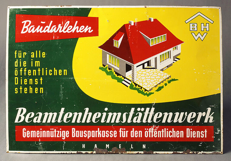 "Advertising Panel ""Beamtenheimstättenwerk BHW"", 1950-1969. (Inv.Nr. AK 2000/59)"