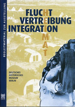 Flucht, Vertreibung, Integration