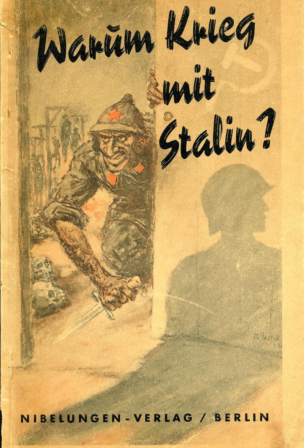 propagandaschrift warum krieg mit stalin 1941. Black Bedroom Furniture Sets. Home Design Ideas
